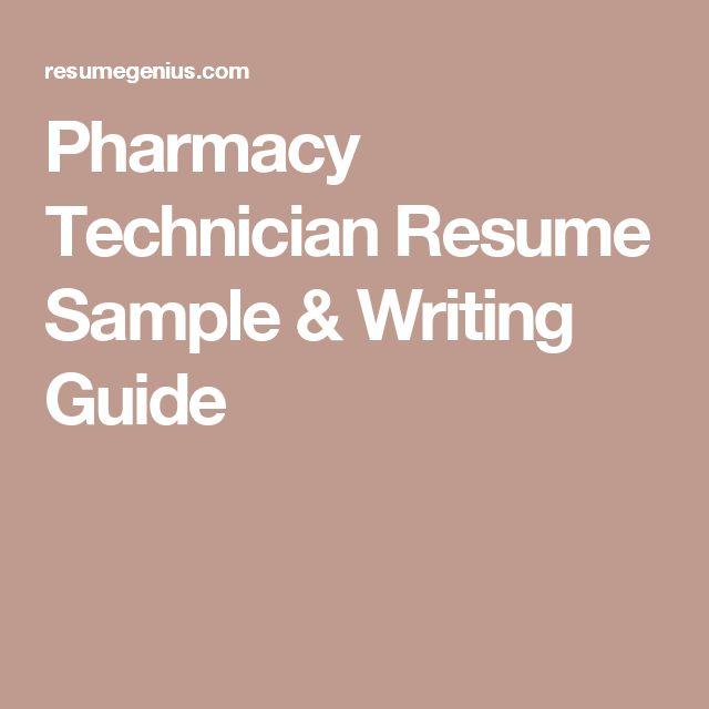 Pharmacy Technician Resume Sample & Writing Guide
