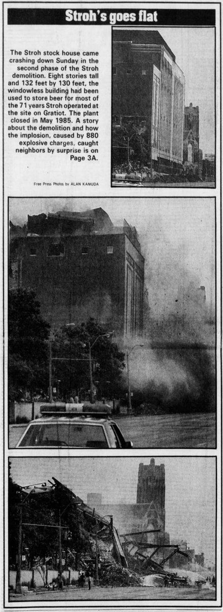 Demolition of Stroh Brewery stock house in Detroit [Detroit Free Press 7/14/1986]