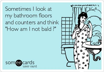 Every single day.: Someecards Funny, Funny Humor Quotes Real Life, Hilarious Ecards Truths, Funny Hair Quotes, Funny Ecards About Life, Funny Someecards, Funny Ecards Truths, E Cards Funny Truths, Ecards Funny Truths