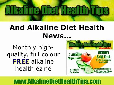 Alkaline Diet: High Alkaline Foods to Eat and Acidic Foods to Stay Away From