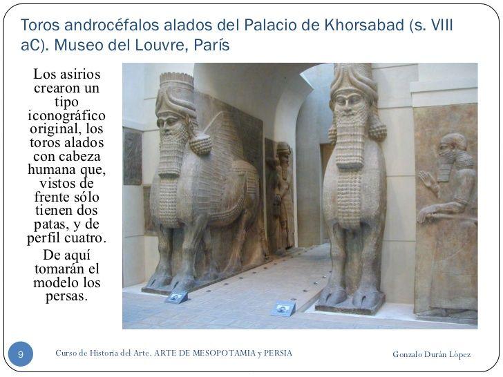 Toros androcéfalos alados del Palacio de Khorsabad (s. VIII aC). Museo del Louvre, París <ul><li>Los asirios crearon un ti...