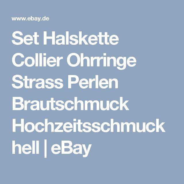 Set Halskette Collier Ohrringe Strass Perlen Brautschmuck Hochzeitsschmuck hell | eBay