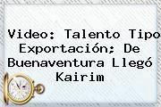 http://tecnoautos.com/wp-content/uploads/imagenes/tendencias/thumbs/video-talento-tipo-exportacion-de-buenaventura-llego-kairim.jpg Caracol TV. Video: Talento tipo exportación; de Buenaventura llegó Kairim, Enlaces, Imágenes, Videos y Tweets - http://tecnoautos.com/actualidad/caracol-tv-video-talento-tipo-exportacion-de-buenaventura-llego-kairim/