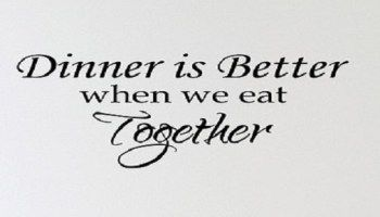Family Dinner Quotes -