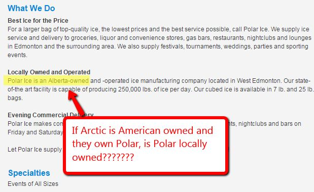 Arctic Glacier an American owned ice company buys Canadian owned companies that keep on saying Canadian owned even when they are American owned.