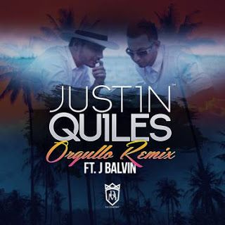 Galaxy Ink: Justin Quiles - Orgullo Ft. J Balvin (Remix)