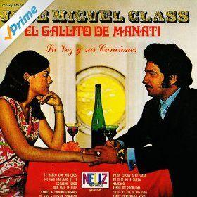 """Amazon.com: Vamos a Emborracharnos: Jose Miguel Class - """"El Gallito de Manati"""": MP3 Downloads"""