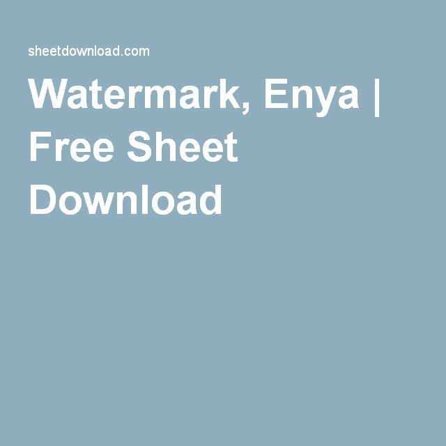Watermark, Enya | Free Sheet Download