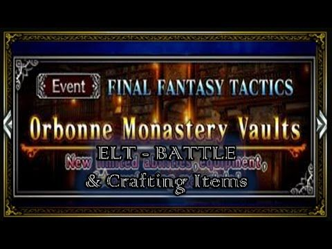 [FFBE] FFT Orbonne Monastery Vaults | Battle ELT & Crafting Items #14