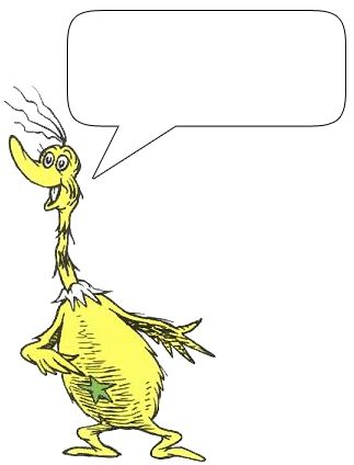 Dr. Seuss characters that you can type your own message in the bubble for what to say