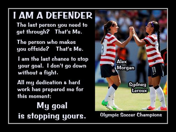 "Soccer Photo Alex Morgan-Sydney Leroux Photo Quote Poster Wall Art Print 11x14"" I Am A Defender  My Goal Is To Stop Yours - Free USA Ship"