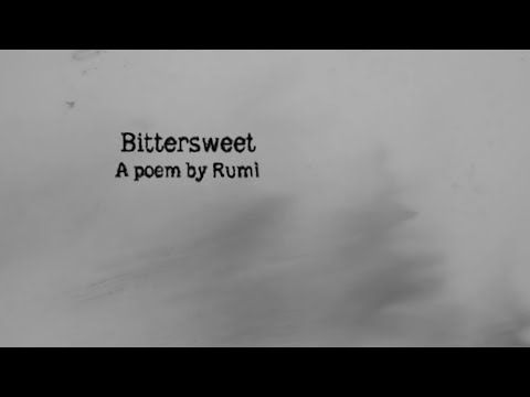 New Offering on Trece Lunas: Bittersweet - A poem by Rumi Music by Luis Perez Ixoneztli Voice and Visuals by Rita Ro