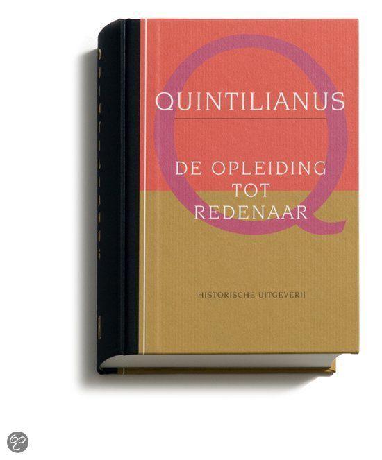 De opleiding tot redenaar - Quintilianus