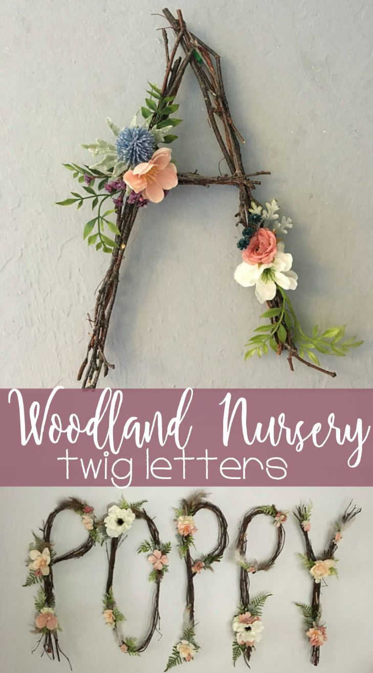 This is such a great idea for a woodland themed nursery! Such a cute idea to make letters or even the whole name out of twigs and flowers. This would be so cute hanging over the crib or as part of a gallery wall in a baby girl or boy's room! #nurseryideas #ad #nurserydecor #woodlandnursery