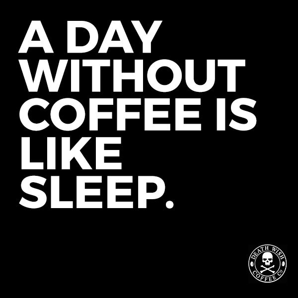 Fresh To Death Quotes: 78 Best Images About Funny Coffee Memes And Quotes On