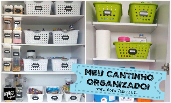 Meu Cantinho Organizado: dicas da seguidora Vanessa Oliveira para deixar sua casa ainda mais organizada