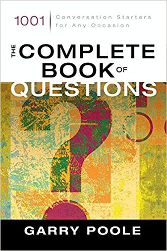 The Complete Book of Questions: 1001 Conversation Starters for Any Occasion - Kindle edition by Garry D. Poole. Religion & Spirituality Kindle eBooks @ Amazon.com.