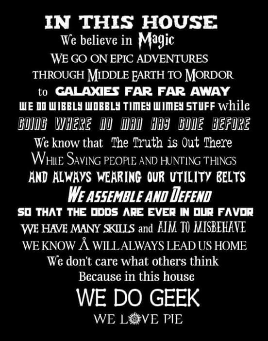 In this house we do geek.