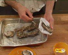 Ouvrir des huîtres : Comment ouvrir des huîtres ?