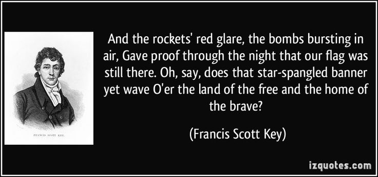 quote-and-the-rockets-red-glare-the-bombs-bursting-in-air-gave-proof-through-the-night-that-our-flag-francis-scott-key-307412.jpg (850×400)