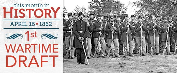 On April 16, 1862, the Confederacy—in need of troops to fight in its armies—passed the Conscription Act, the first effective general military draft in America. When the Civil War began,…