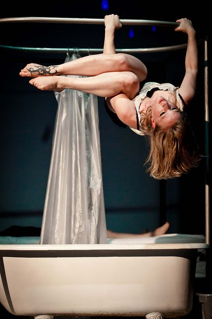 That's how I like to get into the tub. (Cirque Arts)