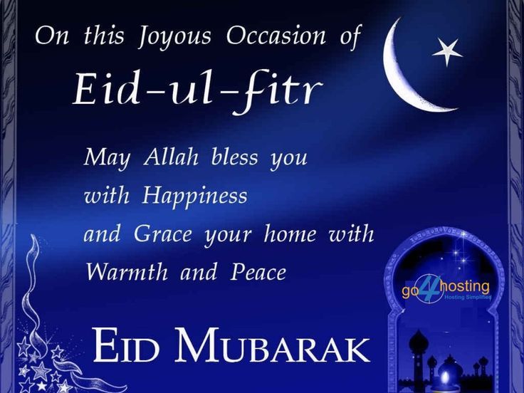 On this Joyous Occasion of Eid-ul-fitr.... May Allah bless you with Happiness and Grace your home with Warmth and Peace #Eid #Mubarak #Go4hosting