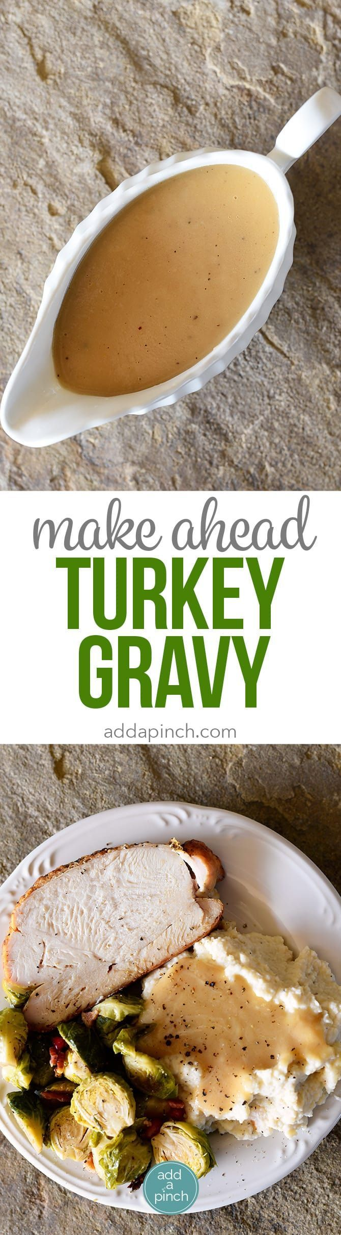 Make-Ahead Turkey Gravy Recipe - This easy turkey gravy recipe is essential to your holiday menu! Simple enough to make on the holiday, but perfect as a make ahead gravy recipe! // addapinch.com