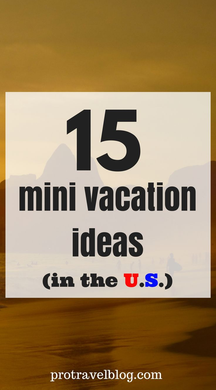 Need cheap mini vacation ideas? Here are my top 15 vacation ideas in the U.S. for a cheap getaway for the weekend or whenever. Click here to see the list!!