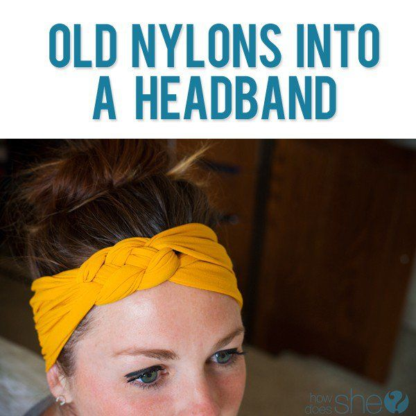 Turn your Old Nylon into a Headband