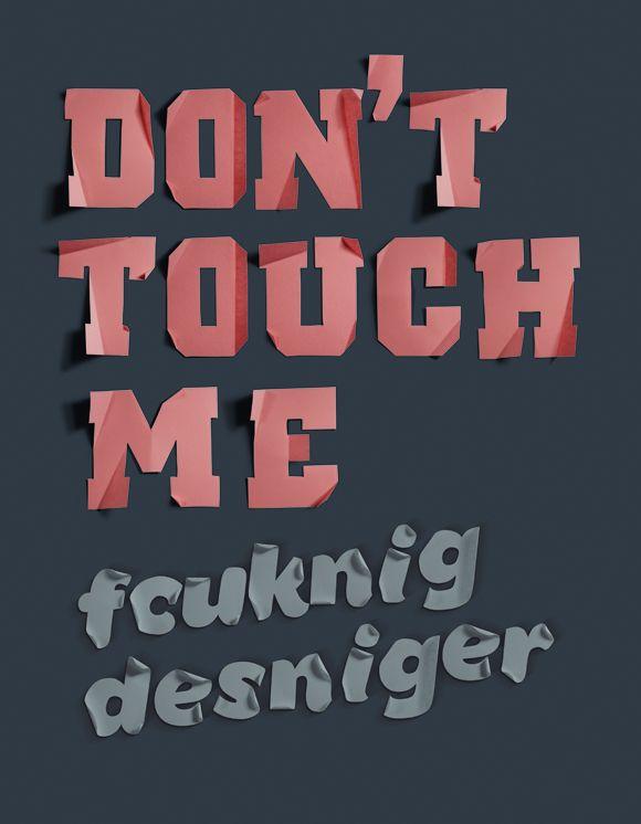 Don't tough me