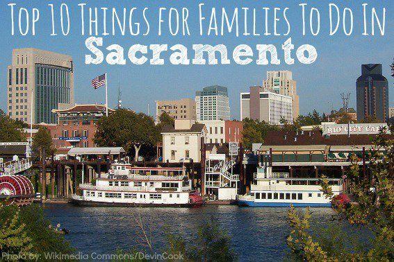 Top 10 Fun Things To Do In Sacramento With Kids Sacramento