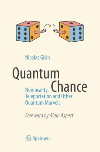 186 best books images on pinterest physical science physics and book quantum chance nonlocality teleportation and other quantum marvels nicolas gisin fandeluxe Image collections