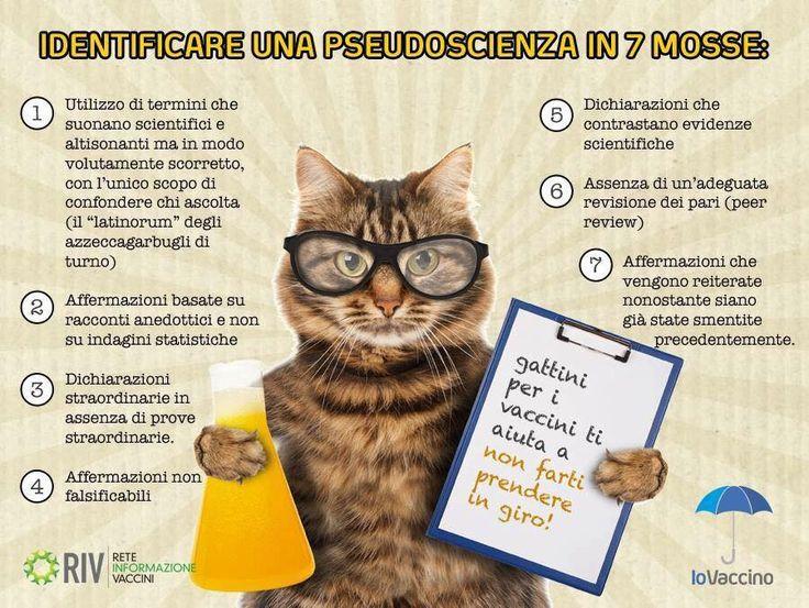 Come identificare una pseudoscienza in sette semplici mosse: ricordatevi sempre di usare lo spirito critico!!!  https://www.facebook.com/reteinformazionevaccini/posts/1687633838152372:0  Gattini per i vaccini  ----------------------------------------  https://www.facebook.com/iovaccino/posts/1208482585842144:0