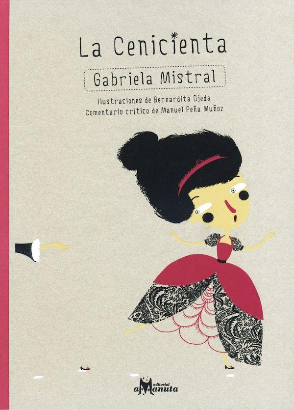 La Cenicienta by  Gabriela Mistral -- SpanglishBaby.com