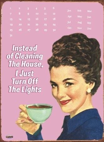 Clean House ! Au lieu de faire le ménage, je me contente d'éteindre la lumière.