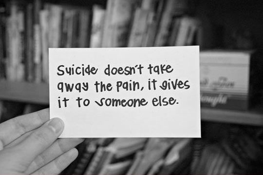 Just think about it and try to get help....