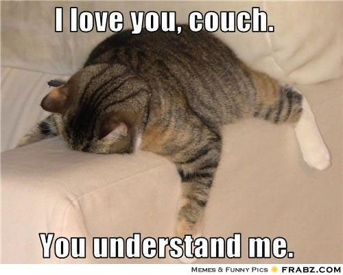 I love you couch...
