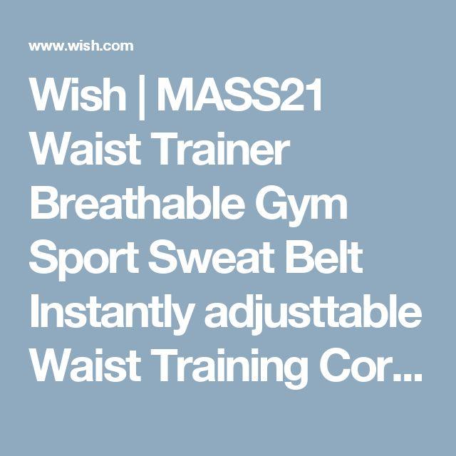 Wish | MASS21 Waist Trainer Breathable Gym Sport Sweat Belt Instantly adjusttable Waist Training Corsets Girdles Body Shapers for Women Miss Belt Gaine Amincissante Corset