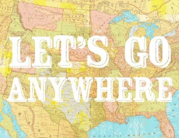 Let's Go Anywhere by Katie Daisy on Etsy.