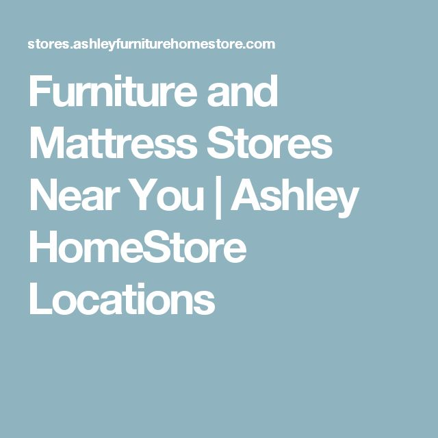 Furniture and Mattress Stores Near You | Ashley HomeStore Locations