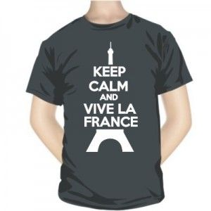 T-shirt Keep Calm and VIVE LA FRANCE