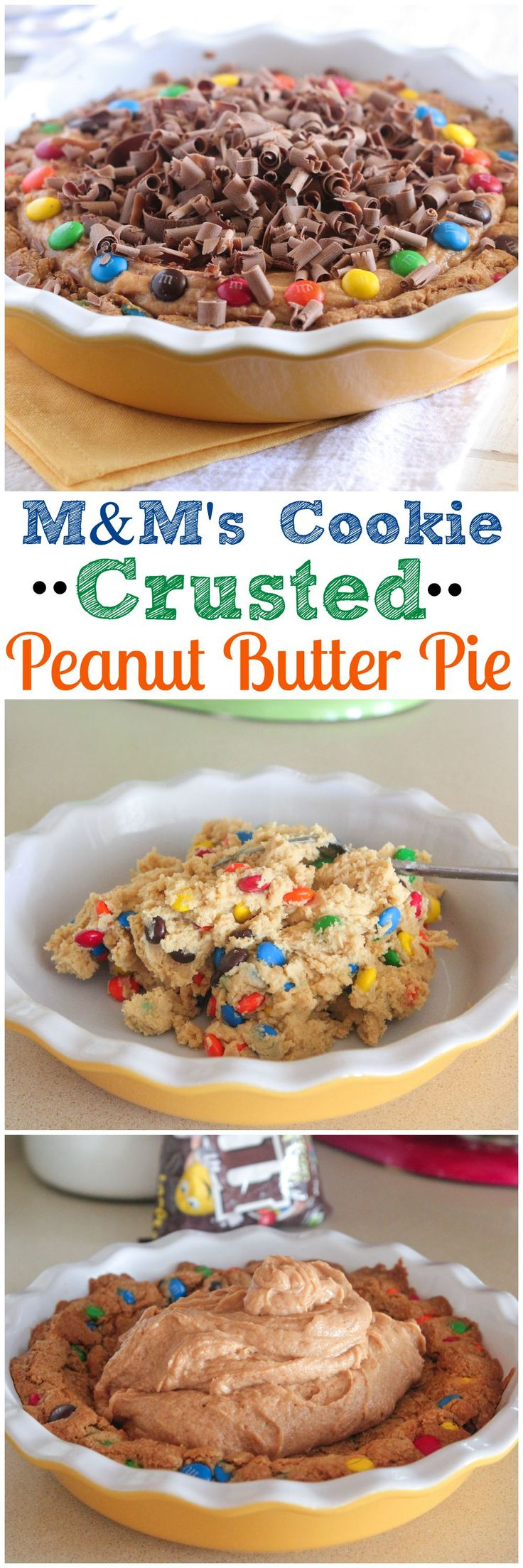 M&M's Cookie Crusted Peanut Butter Pie #pie #dessert #mms #chocolate #recipe #BetterWithMMS