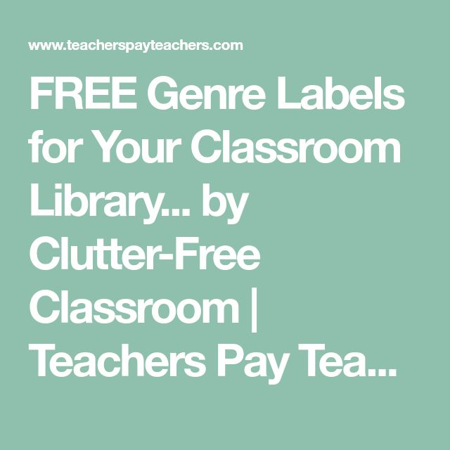FREE Genre Labels for Your Classroom Library... by Clutter-Free Classroom   Teachers Pay Teachers