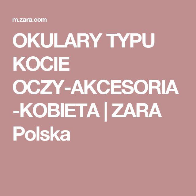 OKULARY TYPU KOCIE OCZY-AKCESORIA-KOBIETA | ZARA Polska