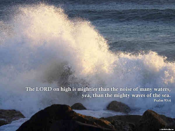 vintage pictures with bible verses | The LORD on high is mightier than the noise of many waters, yea, than ...