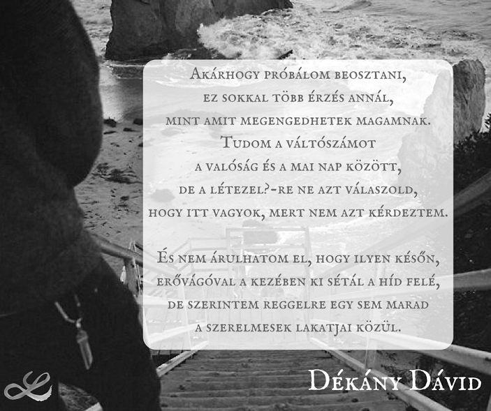 #dékánydávid #idézet #valóság #létezés #szerelem #lakatok #érzés #lendületmagazin #hungarianblogger #followme
