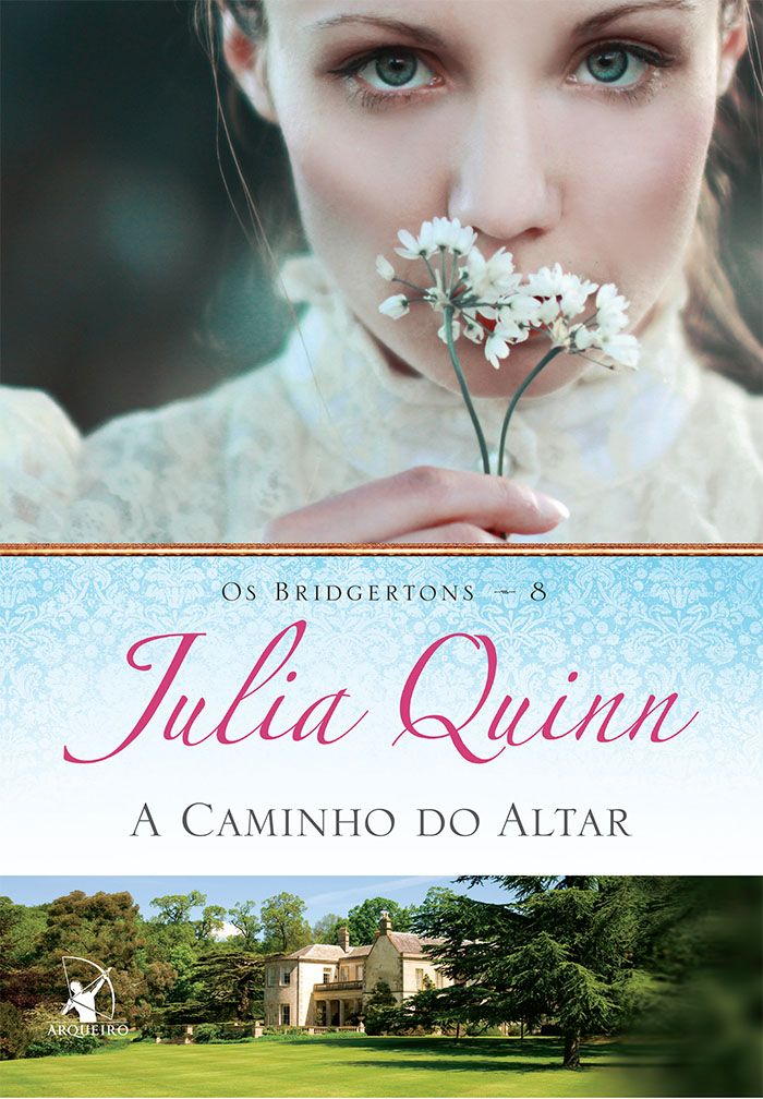 A Caminho do Altar (On the Way to the Wedding) - Julia Quinn