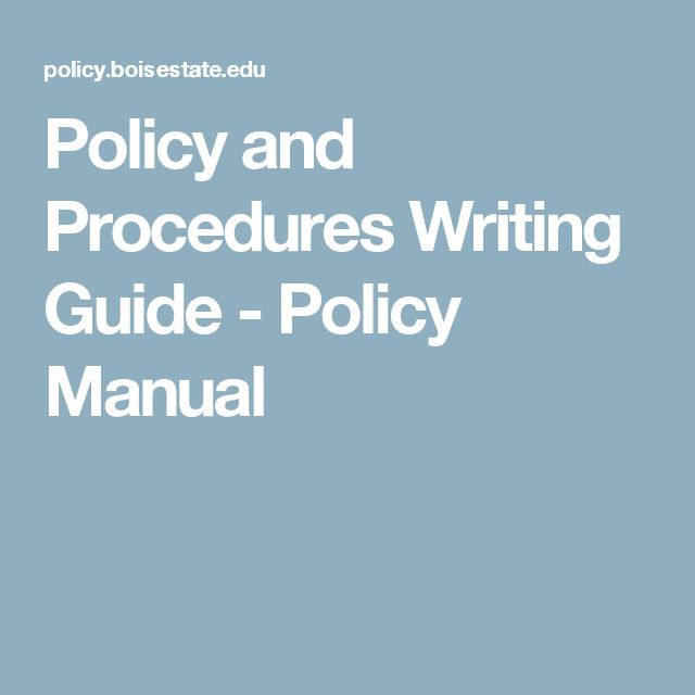 Policy and Procedures Writing Guide - Policy Manual