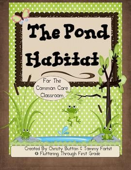 kindergarten pond lesson plans | Pond Habitat for the Common Core Classroom